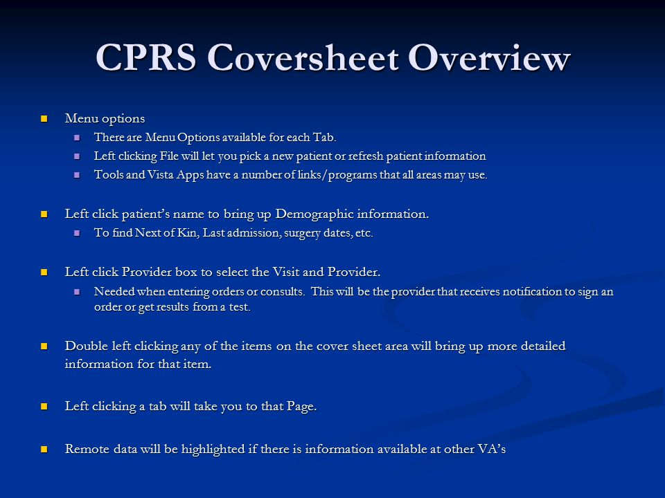 CPRS Coversheet Overview Menu options Menu options There are Menu Options available for each Tab.