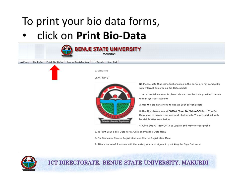 Click on SUBMIT BIO DATA to effect all the changes you've made.