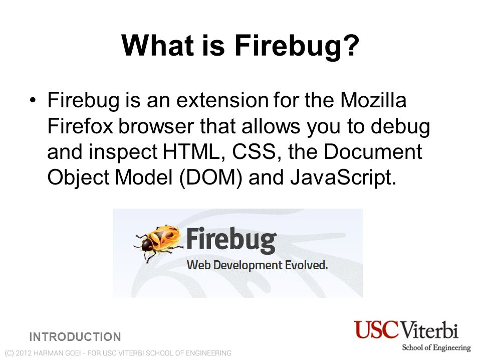 Modifying the DOM of an Element in Real Time MODIFYING THE DOM OF AN ELEMENT IN REAL TIME Go to http://www-scf.usc.edu/~goei/571-firebug/lesson2.html Method 2: Using the Interactive JavaScript Console 1) Click on Console.