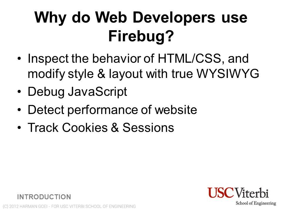 Installation of Firebug for Mozilla Firefox Browser To install Firebug for Firefox, go to http://www.getfirebug.com http://www.getfirebug.com (click on Install Firebug) Don't have Firefox.