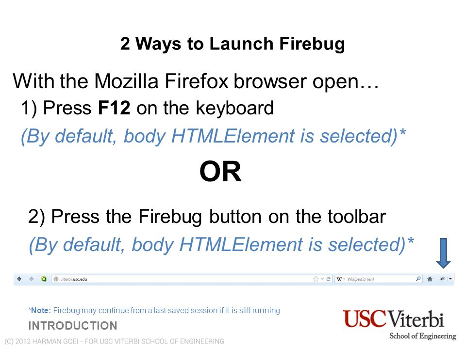 The 3 rd Way to Launch Firebug 1) In the current webpage, right click on an element (an image, text, background, etc).