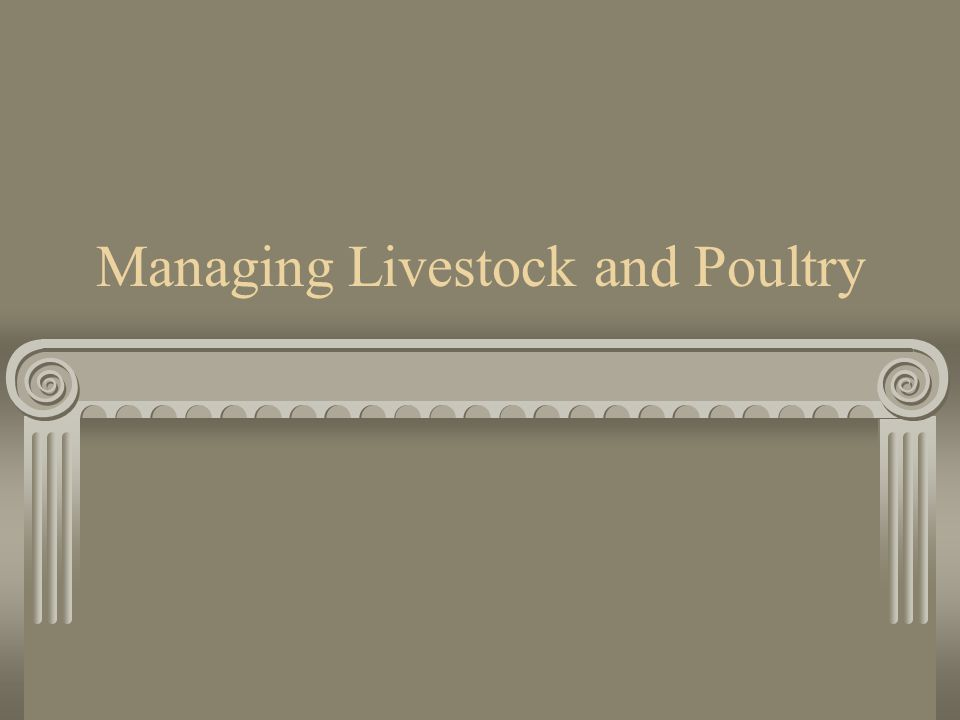 Managing Livestock and Poultry