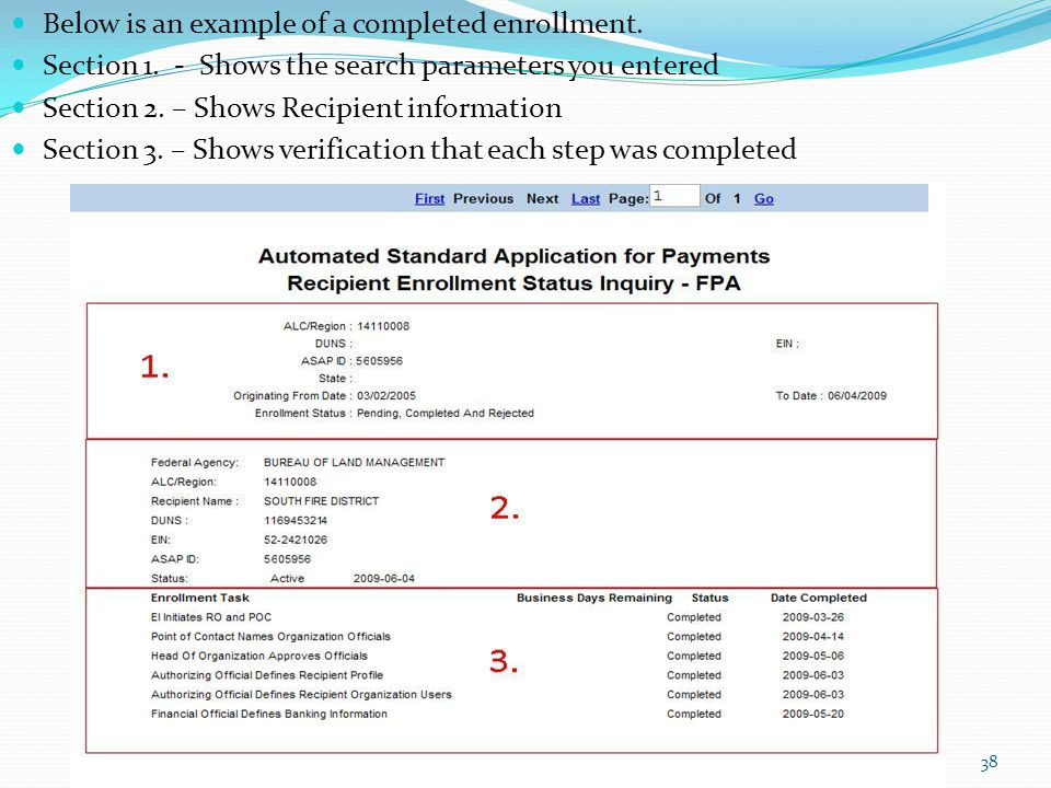 Below is an example of a completed enrollment. Section 1. - Shows the search parameters you entered Section 2. – Shows Recipient information Section 3
