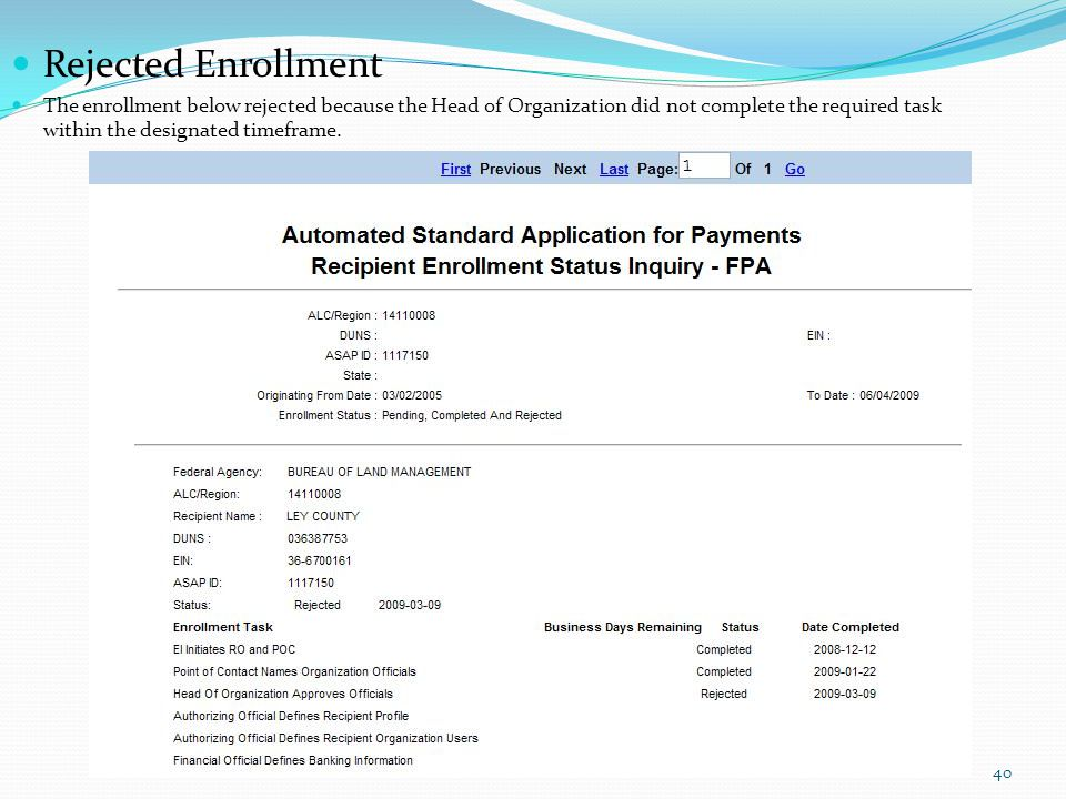 Rejected Enrollment The enrollment below rejected because the Head of Organization did not complete the required task within the designated timeframe.