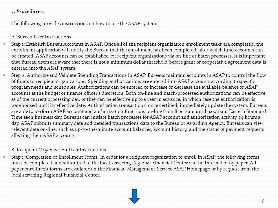 5. Procedures: The following provides instructions on how to use the ASAP system. A. Bureau User Instructions. Step 1: Establish Bureau Accounts in AS
