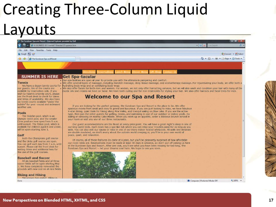 XP Creating Three-Column Liquid Layouts New Perspectives on Blended HTML, XHTML, and CSS17