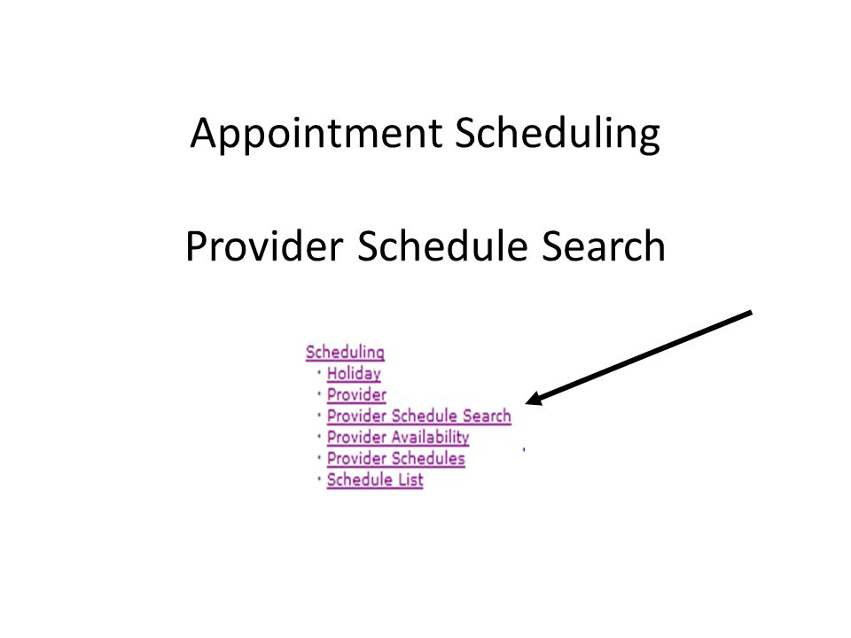 Appointment Scheduling Provider Schedule Search