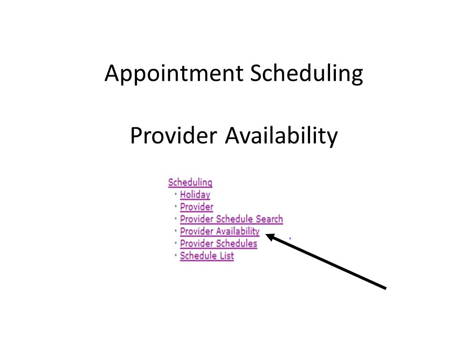 Appointment Scheduling Provider Availability