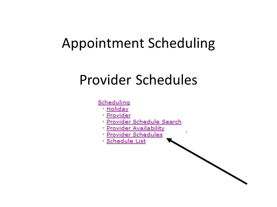 Appointment Scheduling Provider Schedules