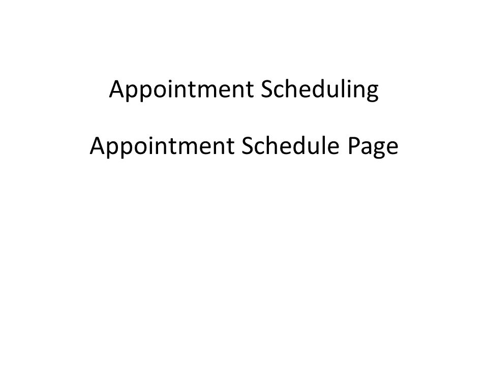 Appointment Scheduling Appointment Schedule Page