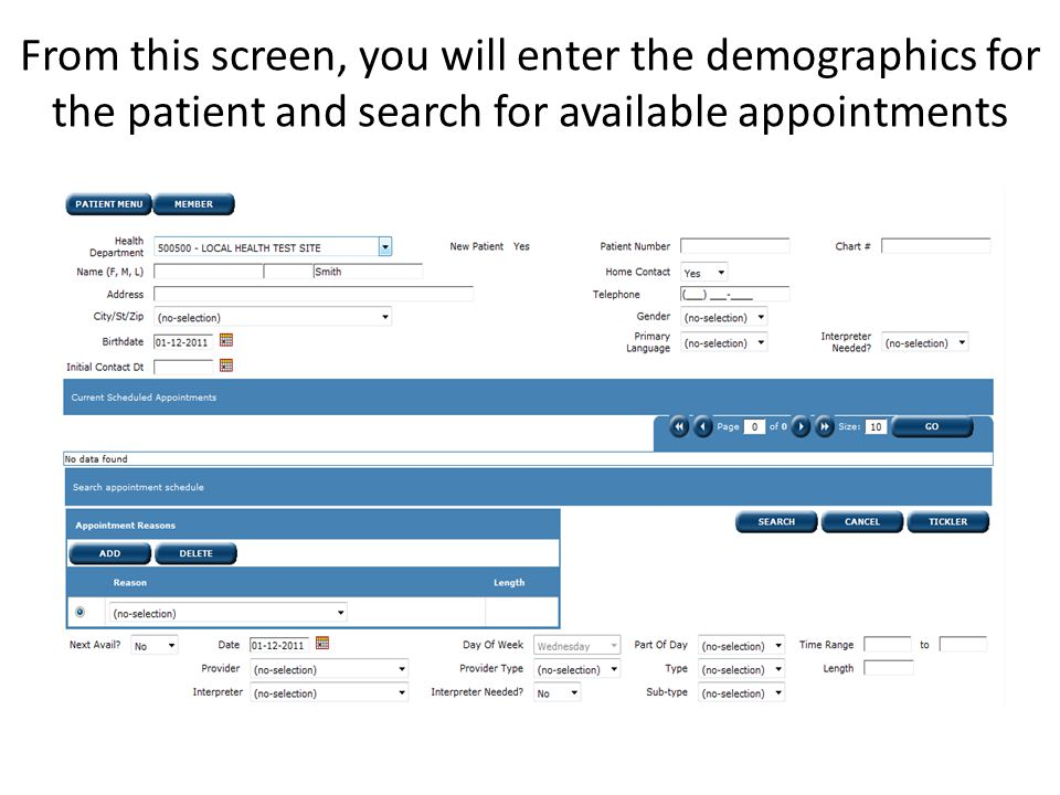 From this screen, you will enter the demographics for the patient and search for available appointments