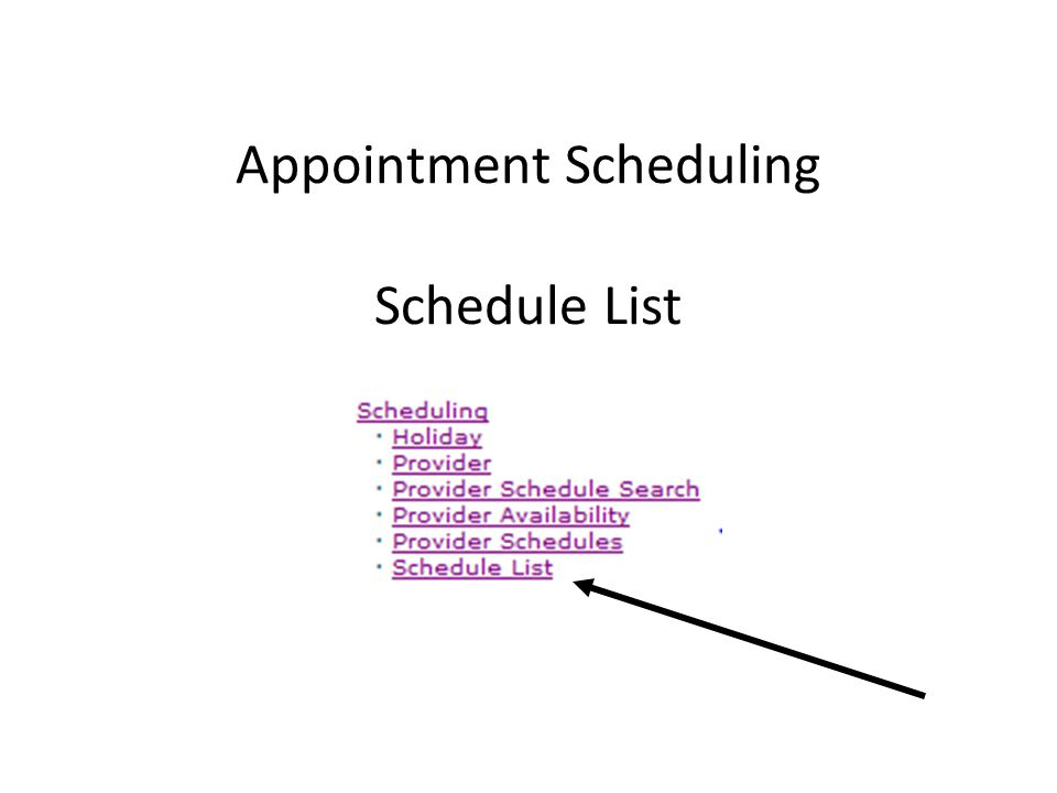 Appointment Scheduling Schedule List