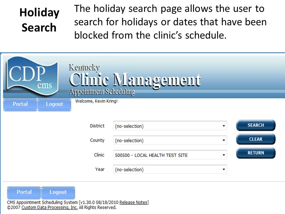 Provider Schedule Search If the provider is left blank, then all providers that have schedules for the date entered will be returned.