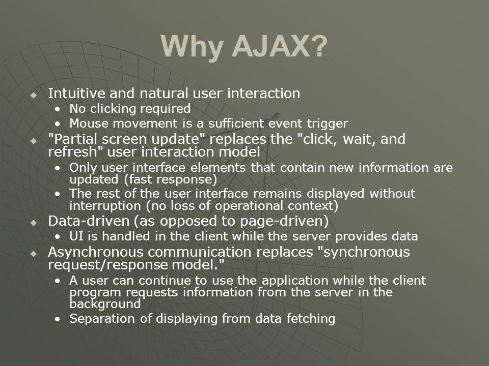 Why AJAX.