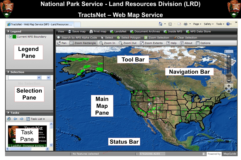 National Park Service - Land Resources Division (LRD) TractsNet – Web Map Service Legend Pane Selection Pane Task Pane Tool Bar Status Bar Navigation