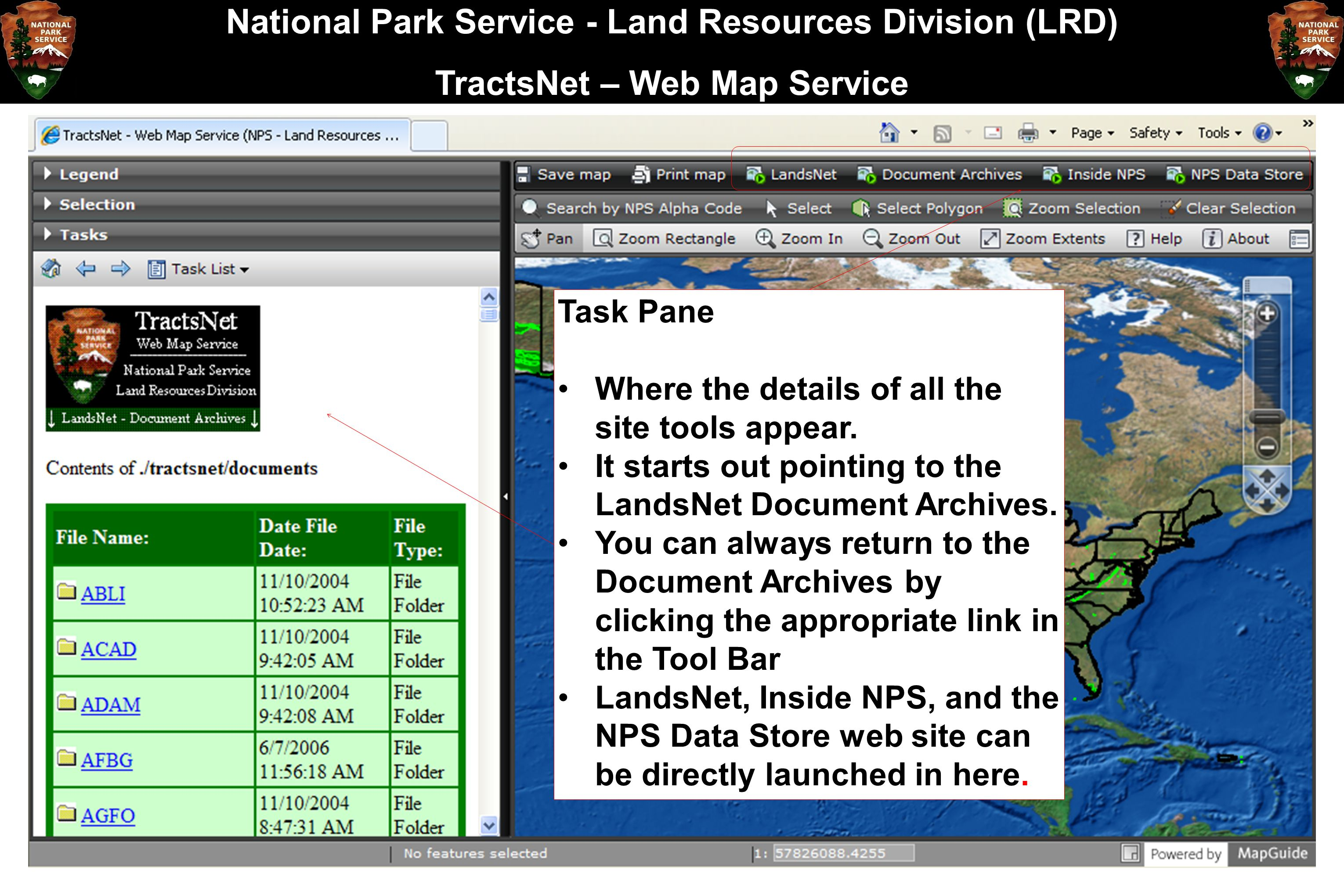 National Park Service - Land Resources Division (LRD) TractsNet – Web Map Service Task Pane Where the details of all the site tools appear. It starts