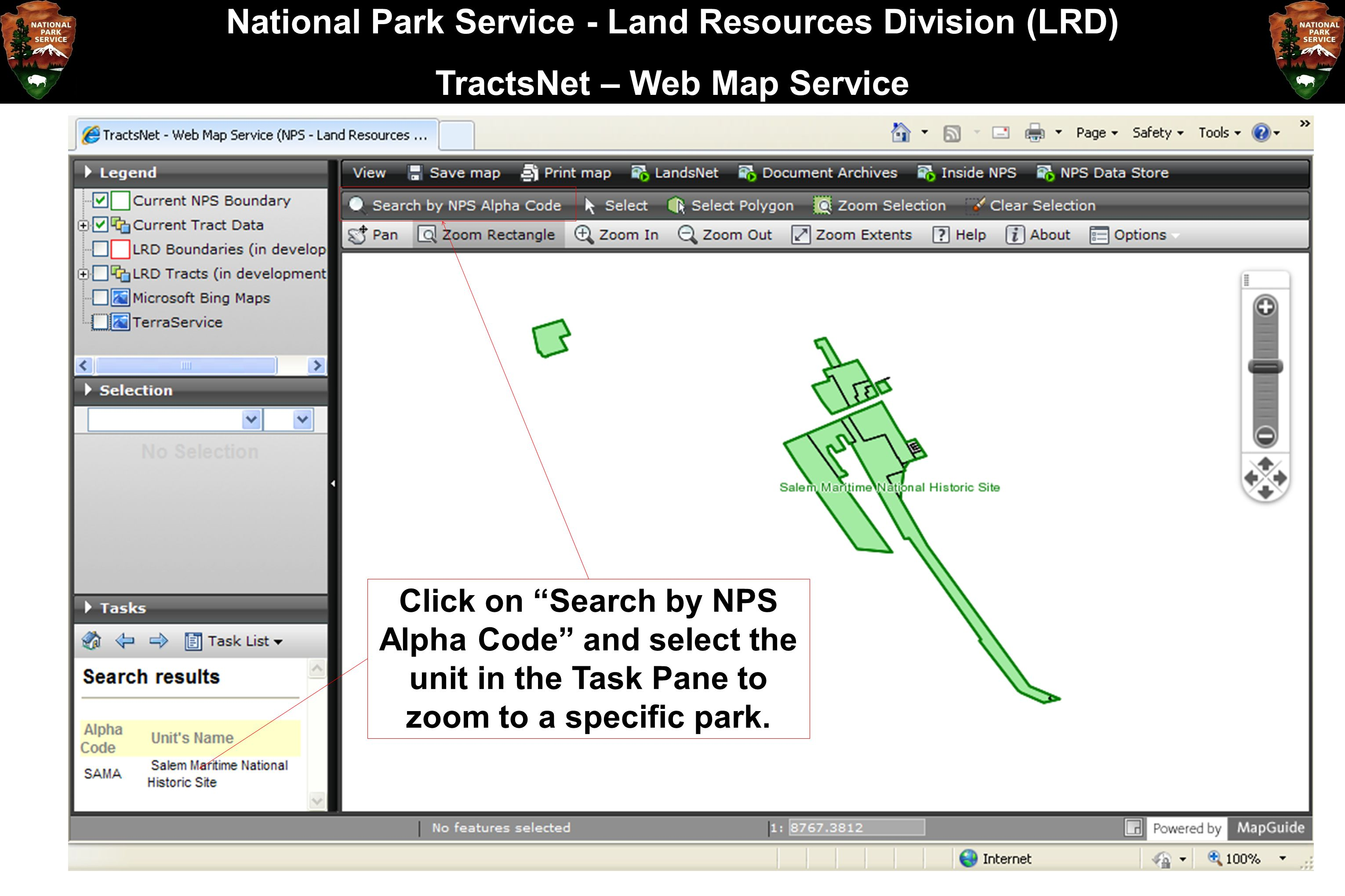 """National Park Service - Land Resources Division (LRD) TractsNet – Web Map Service Click on """"Search by NPS Alpha Code"""" and select the unit in the Task"""