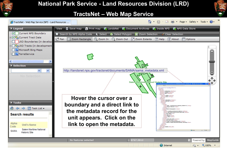 National Park Service - Land Resources Division (LRD) TractsNet – Web Map Service http://landsnet.nps.gov/tractsnet/documents/SAMA/sama_metadata.xml H