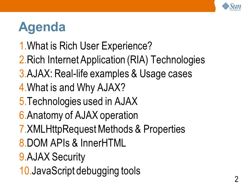 2 Agenda 1.What is Rich User Experience.