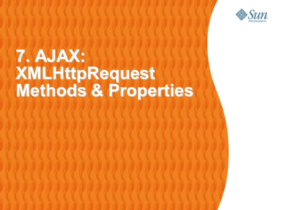 45 XMLHttpRequest Methods open( HTTP method , URL , syn/asyn)  > Assigns HTTP method, destination URL, mode send(content)  > Sends request including string or DOM object data abort()  > Terminates current request getAllResponseHeaders()  > Returns headers (labels + values) as a string getResponseHeader( header )  > Returns value of a given header setRequestHeader( label , value )  > Sets Request Headers before sending