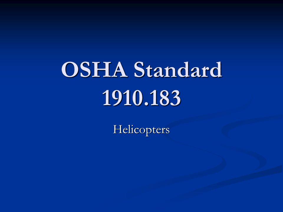 OSHA Standard 1910.183 Helicopters