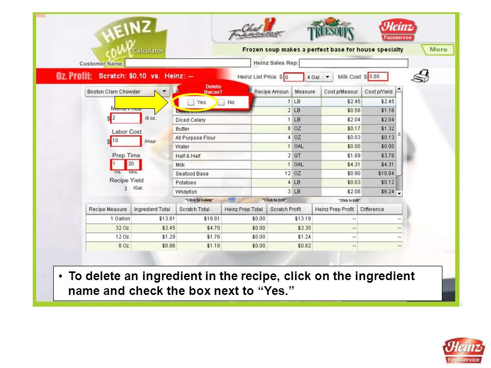 "To delete an ingredient in the recipe, click on the ingredient name and check the box next to ""Yes."""
