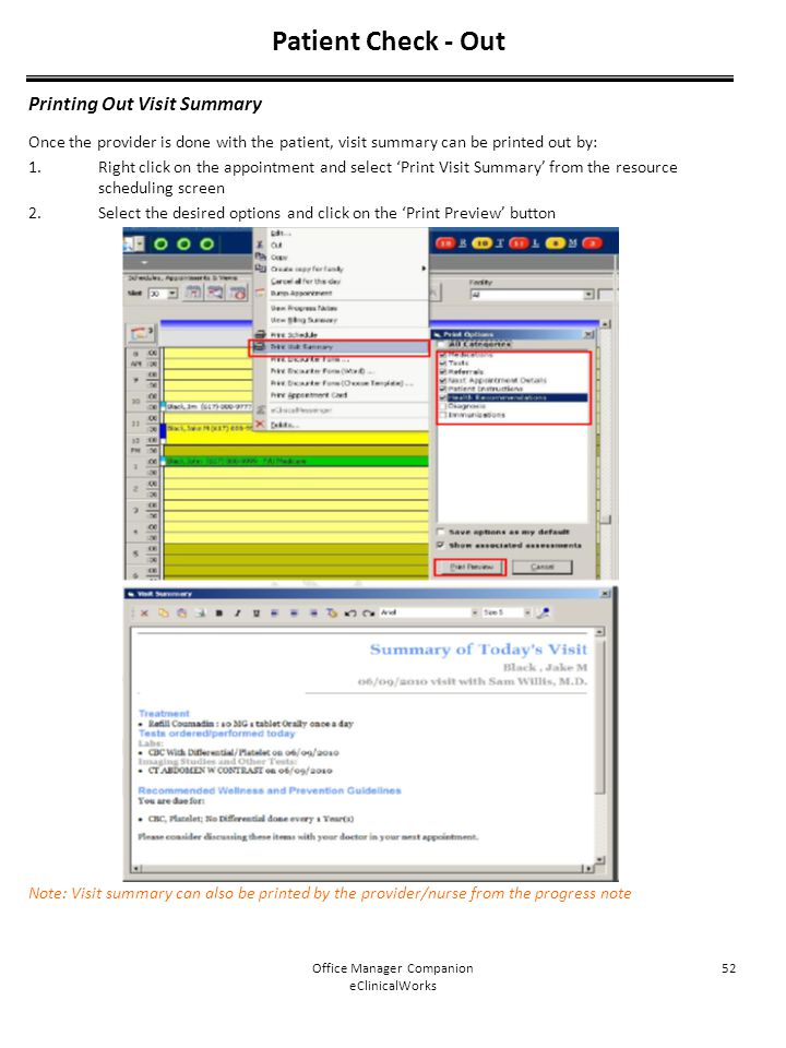 Office Manager Companion eClinicalWorks 52 Patient Check - Out Printing Out Visit Summary Once the provider is done with the patient, visit summary ca