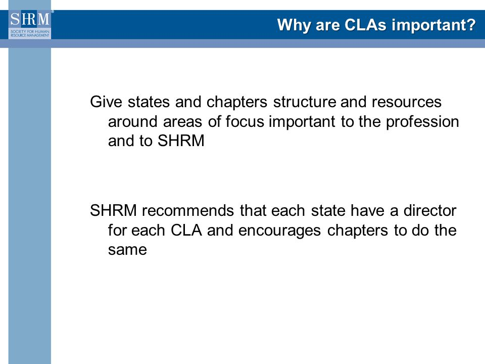Why are CLAs important.