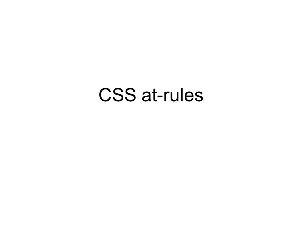CSS at-rules