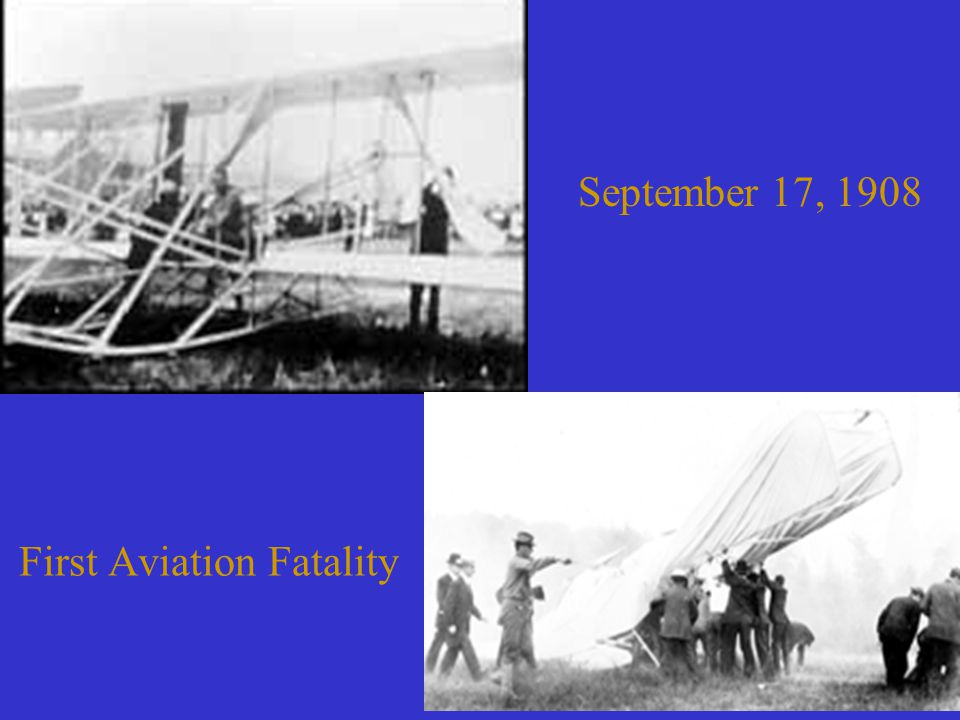 First Aviation Fatality September 17, 1908