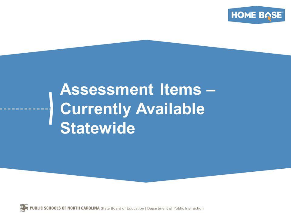 Assessment Items – Teacher/School