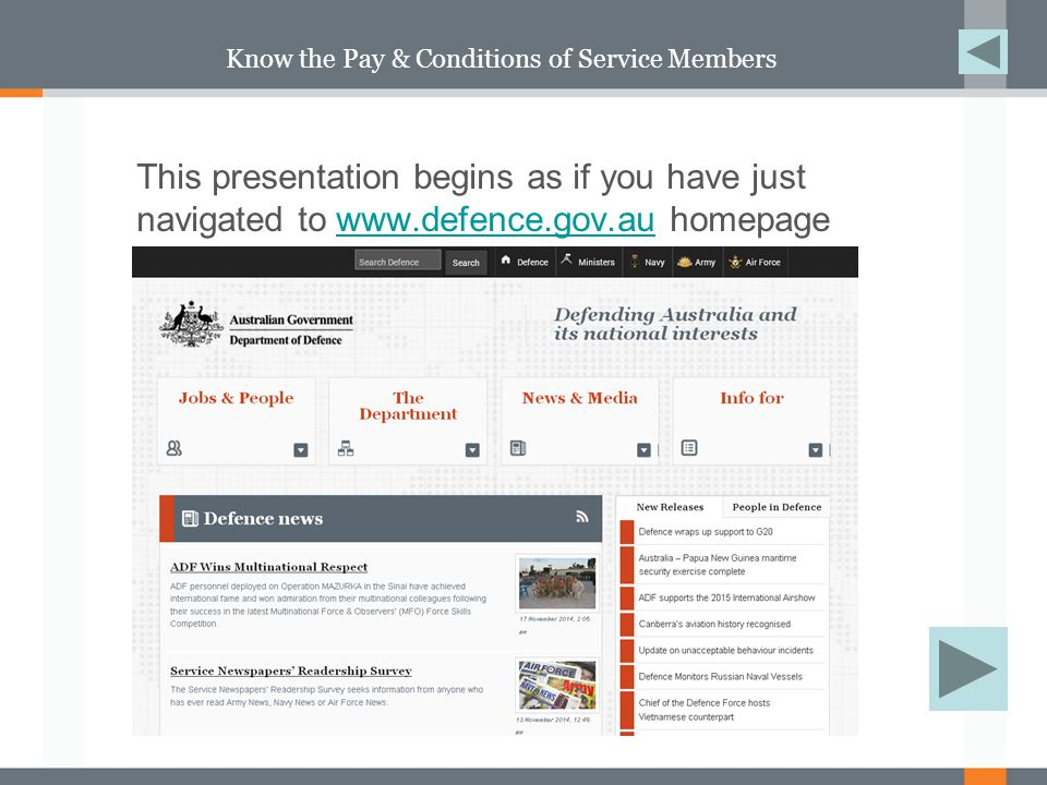 Helpful Information for ADF and APS –Contact Us –Related Websites –Employment Outside Defence –Government Paid Parental Leave –Public Holidays –CDF and Secretary Joint Directive – Overseas travel –Partners & Families Presentation –Natural Disasters In Helpful Information you will find links to: