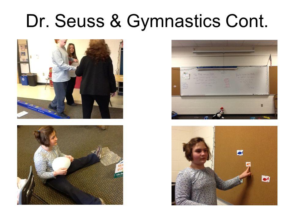 Dr. Seuss & Gymnastics Cont.