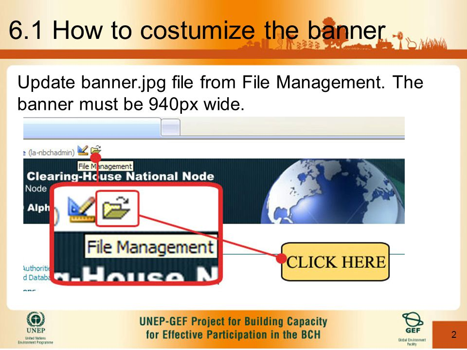 2 Update banner.jpg file from File Management. The banner must be 940px wide.