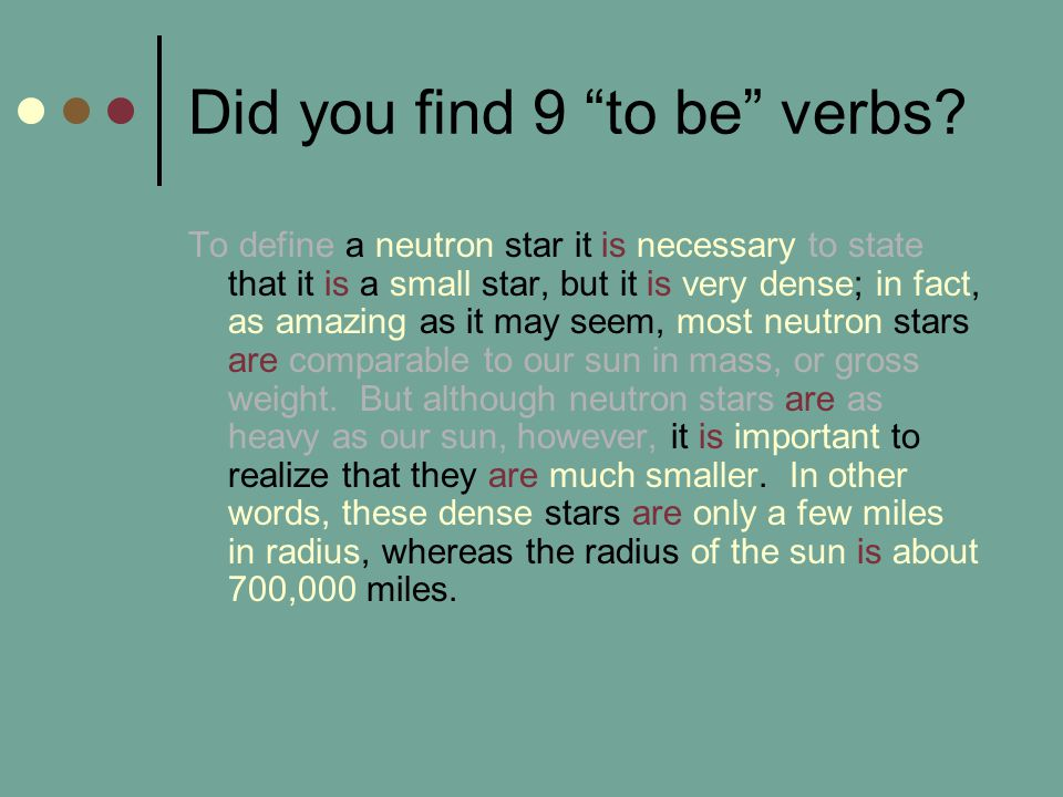 Did you find 9 to be verbs.