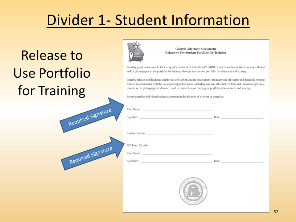 Divider 1- Student Information 83 Release to Use Portfolio for Training Required Signature