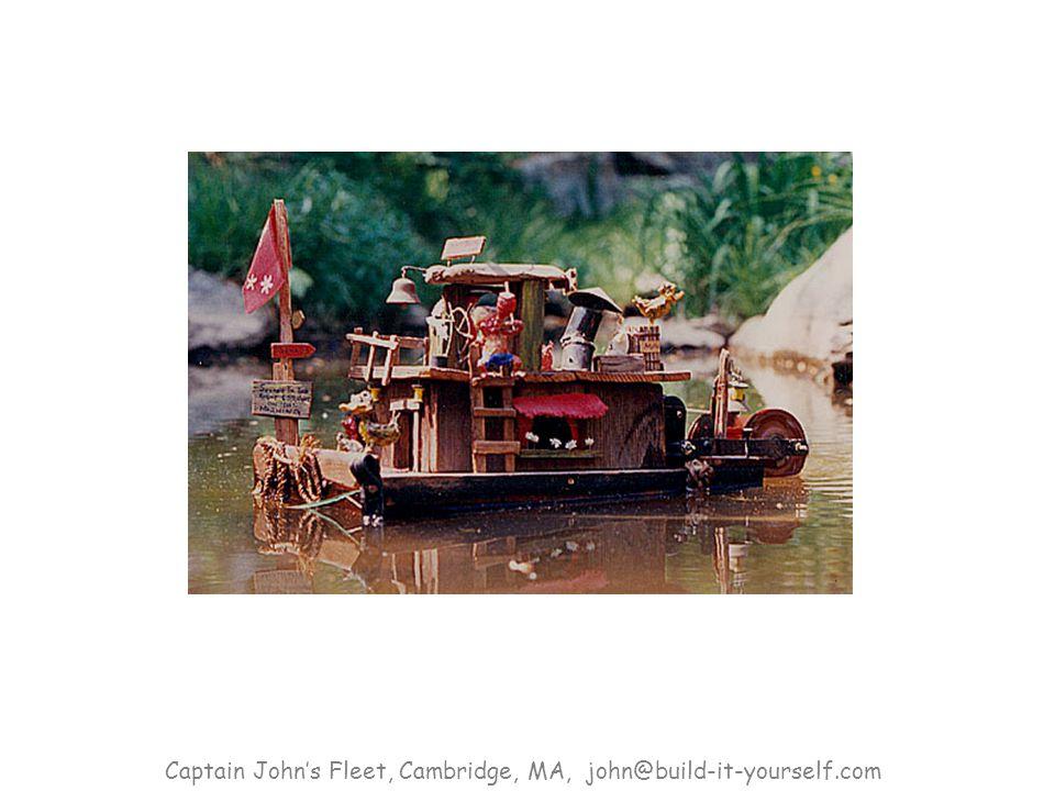 Captain John's Fleet, Cambridge, MA, john@build-it-yourself.com