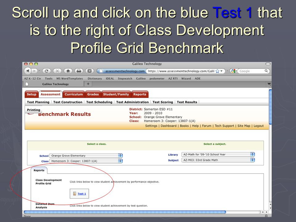 Scroll up and click on the blue Test 1 that is to the right of Class Development Profile Grid Benchmark