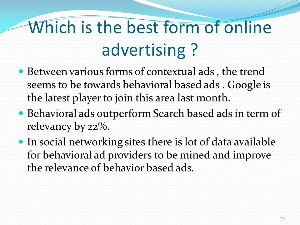 Which is the best form of online advertising .
