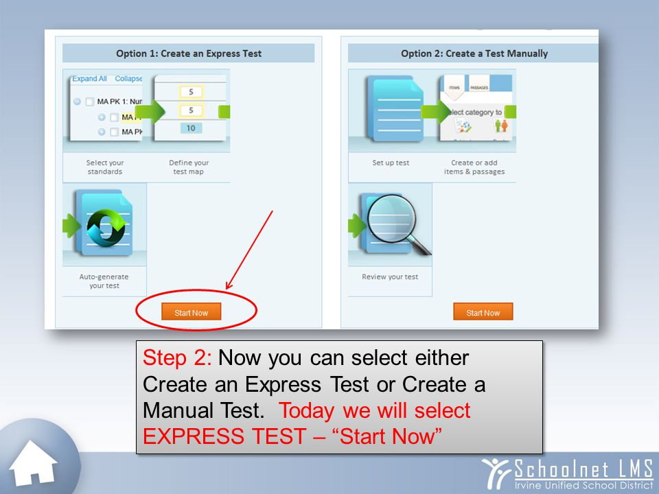 "Step 2: Now you can select either Create an Express Test or Create a Manual Test. Today we will select EXPRESS TEST – ""Start Now"""