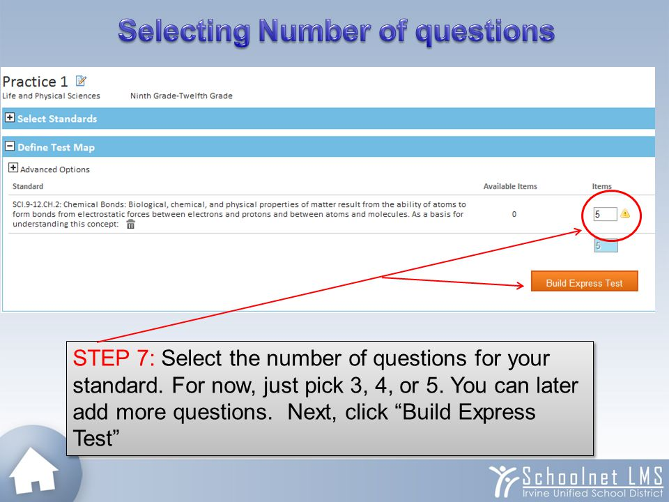 "STEP 7: Select the number of questions for your standard. For now, just pick 3, 4, or 5. You can later add more questions. Next, click ""Build Express"