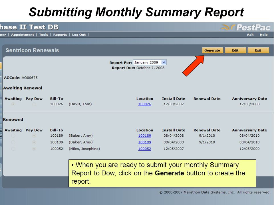 When you are ready to submit your monthly Summary Report to Dow, click on the Generate button to create the report.