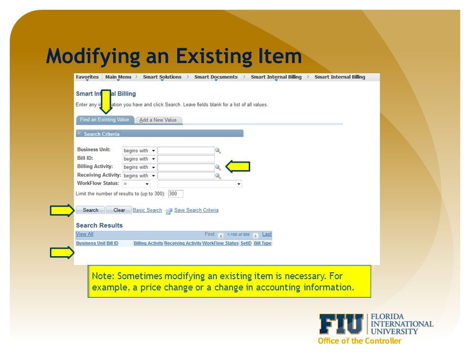 Modifying an Existing Item Note: Sometimes modifying an existing item is necessary.