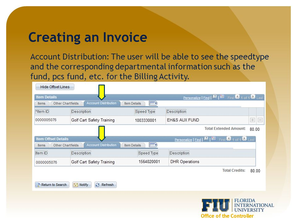 Creating an Invoice Account Distribution: The user will be able to see the speedtype and the corresponding departmental information such as the fund, pcs fund, etc.