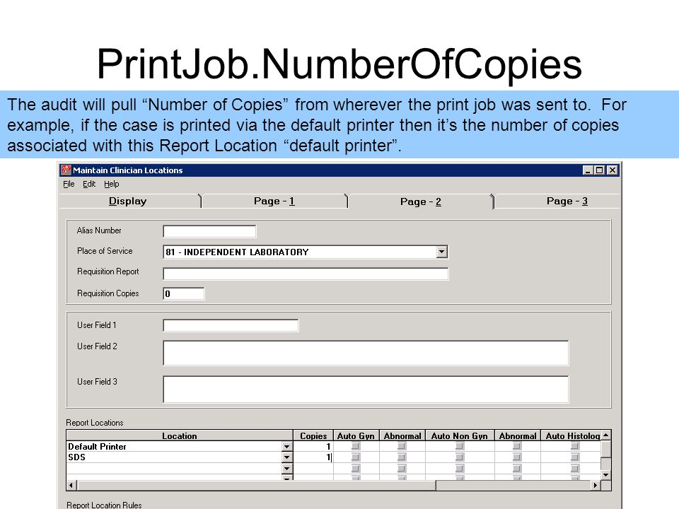 PrintJob.NumberOfCopies The audit will pull Number of Copies from wherever the print job was sent to.