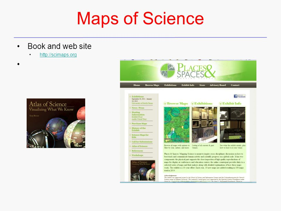 Maps of Science Book and web site http://scimaps.org