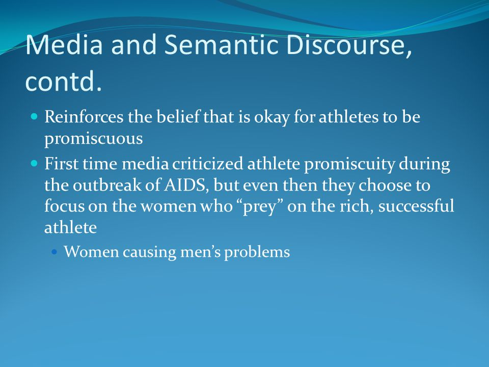 Changing Media Values Past history of male journalists in sport Lack of criticisms for male athletes regarding their sexual deviance Today, media is more open then ever to criticize athletes over their sexual deviance Why?