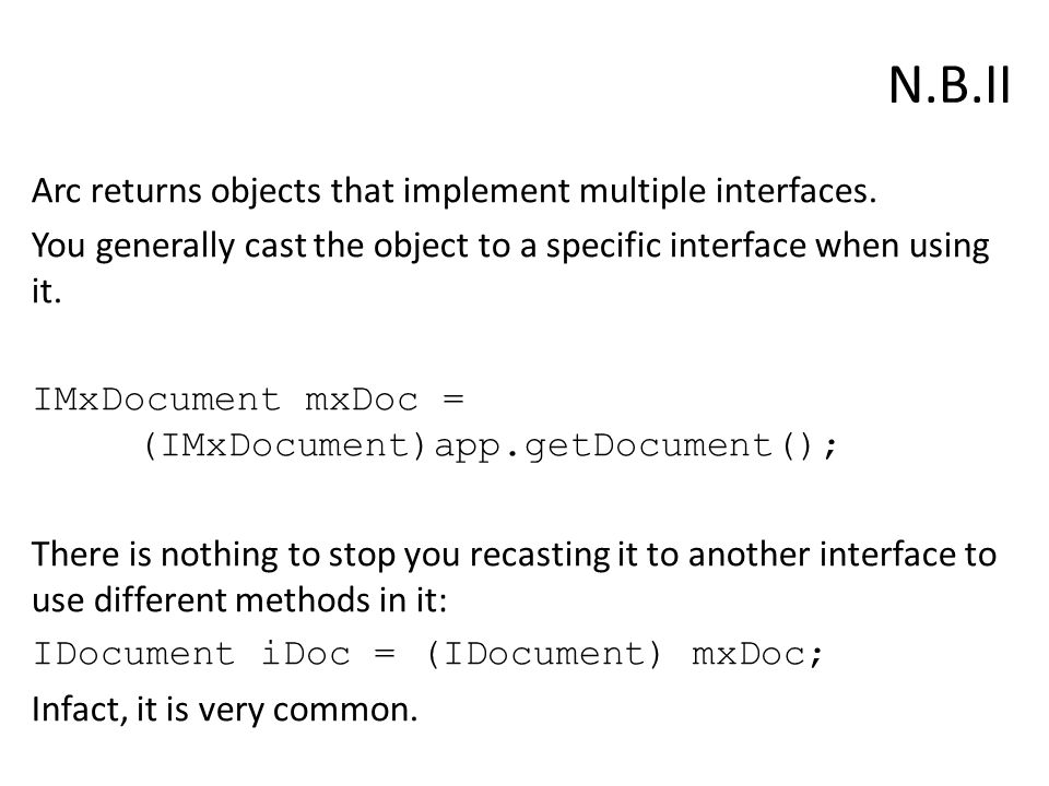 N.B.II Arc returns objects that implement multiple interfaces.