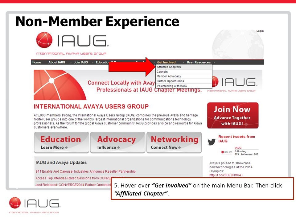 Non-Member Experience 5. Hover over Get Involved on the main Menu Bar.
