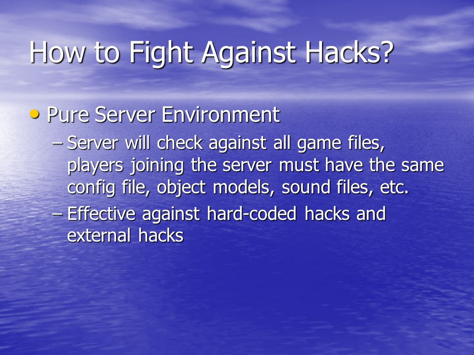 How to Fight Against Hacks.